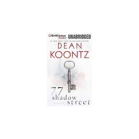 77 Shadow Street (Unabridged) (Compact Disc)