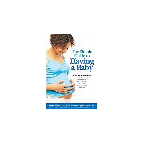 The Simple Guide to Having a Baby (Updated) (Paperback)
