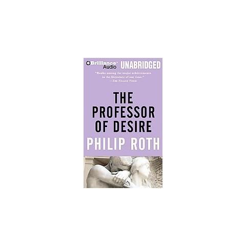 The Professor of Desire (Unabridged) (Compact Disc)