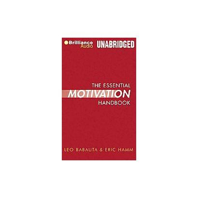 The Essential Motivation Handbook (Unabridged) (Compact Disc)