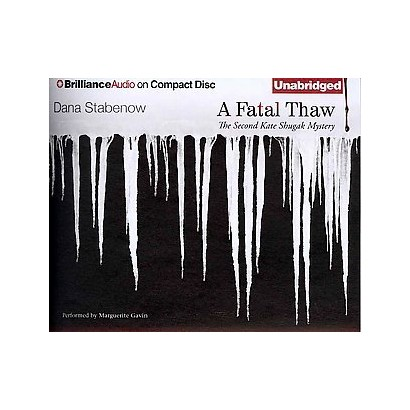 A Fatal Thaw (Unabridged) (Compact Disc)