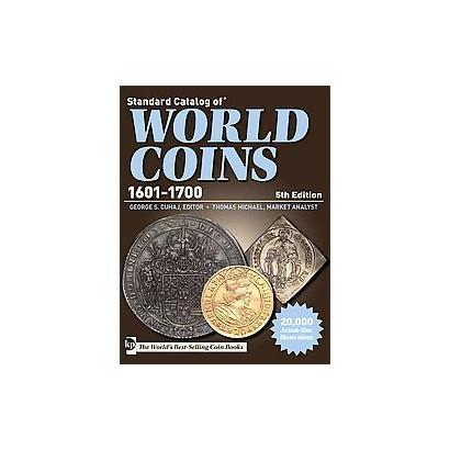 Standard Catalog of World Coins 1601-1700 (Paperback)