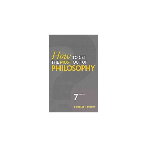 How to Get the Most Out of Philosophy (Paperback)