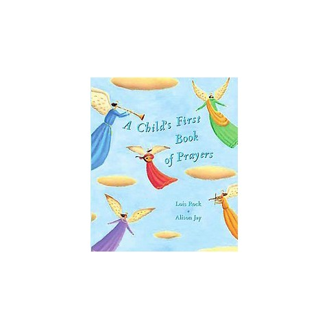 A Child's First Book of Prayers (Hardcover)
