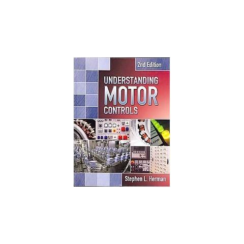 Understanding Motor Controls (Hardcover)