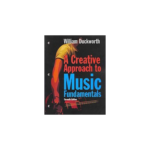 A Creative Approach to Music Fundamentals (Paperback)
