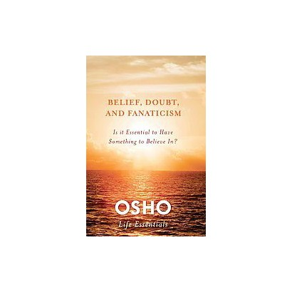 Belief, Doubt, and Fanaticism (Paperback)