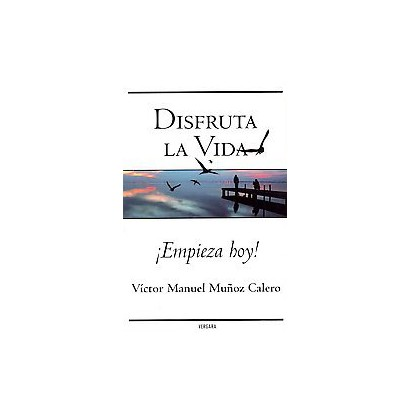 Disfruta la vida / Enjoy Life (Paperback)