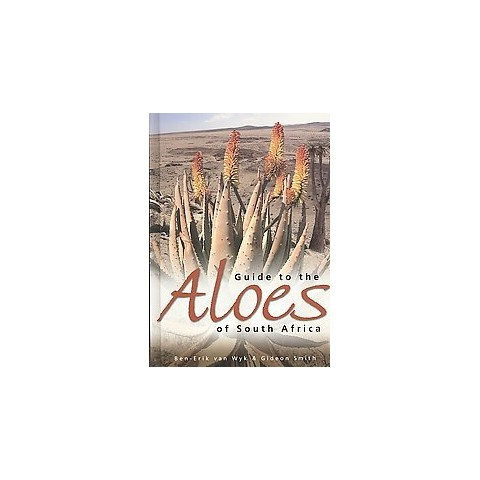 Guide to the Aloes of South Africa (Hardcover)