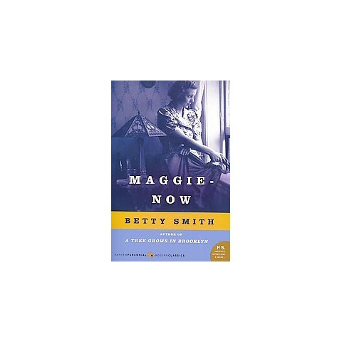 Maggie-Now (Reissue) (Paperback)