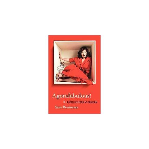 Agorafabulous! (Hardcover)