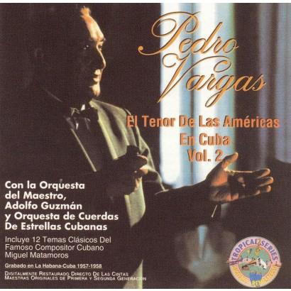 El Tenor de las Americas en Cuba, Vol. 2 (Greatest Hits)