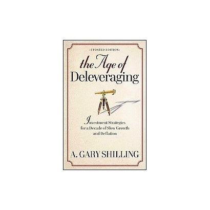 The Age of Deleveraging (Reprint) (Paperback)