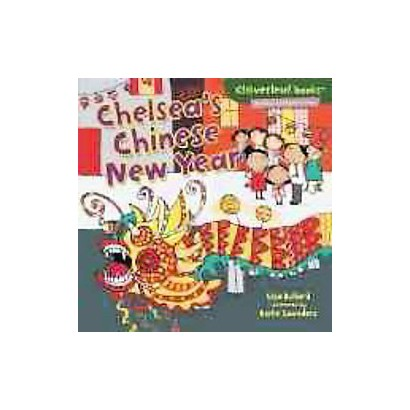 Chelsea's Chinese New Year (Hardcover)
