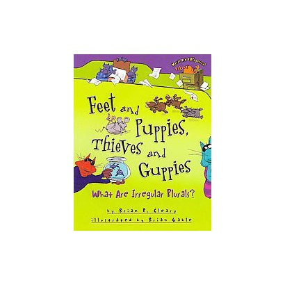 Feet and Puppies, Thieves and Guppies (Hardcover)