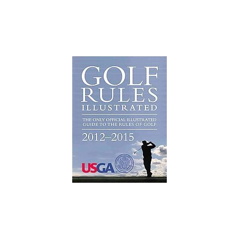 Golf Rules Illustrated (Paperback)
