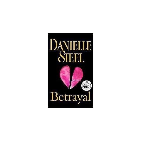 Betrayal (Large Print) (Paperback)