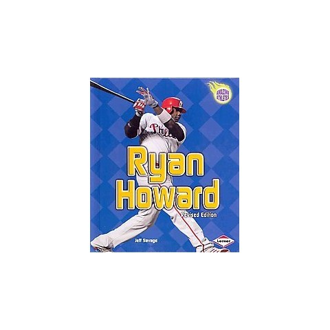 Ryan Howard (Revised) (Hardcover)