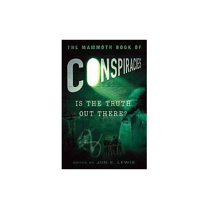 The Mammoth Book of Conspiracies (Paperback)