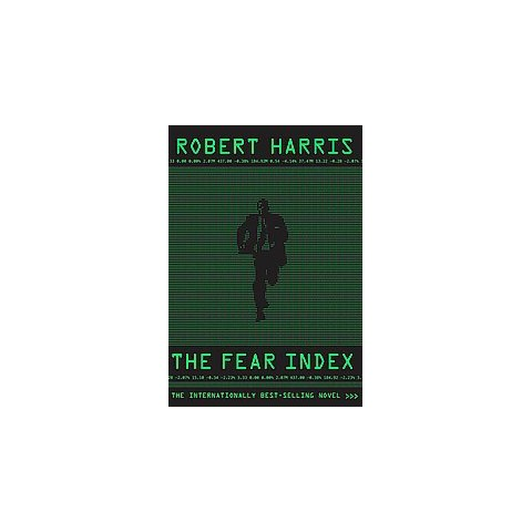 The Fear Index by Robert Harris (Hardcover)