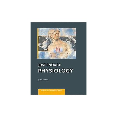 Just Enough Physiology (Paperback)