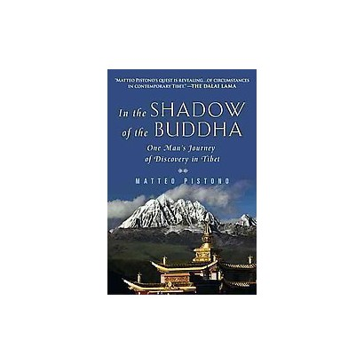 In the Shadow of the Buddha (Reprint) (Paperback)