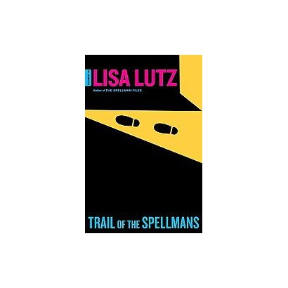 Trail of the Spellmans (Hardcover)