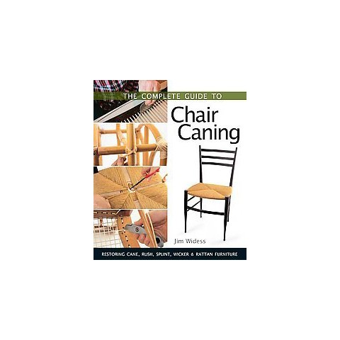 The Complete Guide To Chair Caning (Paperback)