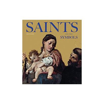 Saints and Their Symbols (Hardcover)