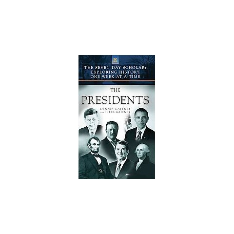 The Seven-Day Scholar : The Presidents (Hardcover)