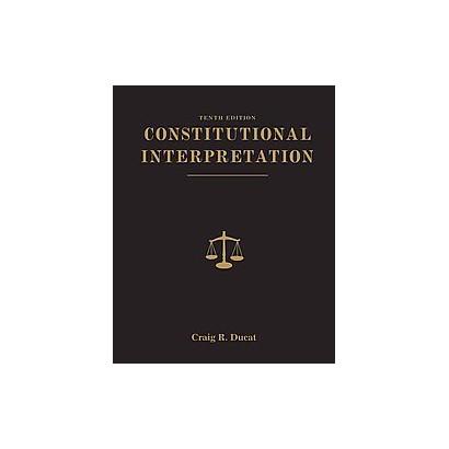 Constitutional Interpretation (Hardcover)