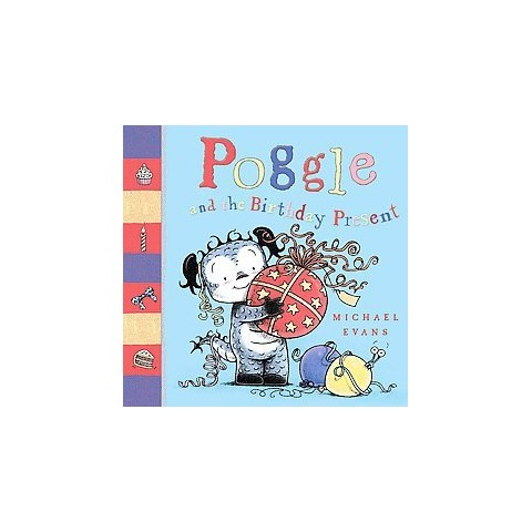 Poggle and the Birthday Present (Paperback)