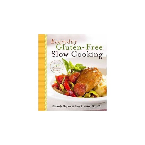 Everyday Gluten-Free Slow Cooking (Hardcover)