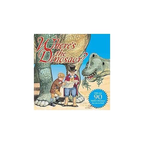 Where's the Dinosaur? (Hardcover)