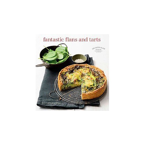 Fantastic Flans and Tarts (Hardcover)