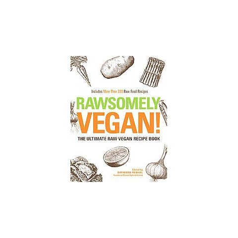 Rawesomely Vegan! (Hardcover)