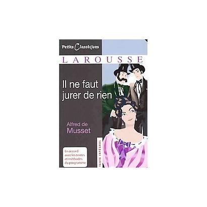 Il Ne Faut Jurer De Rien (Paperback)