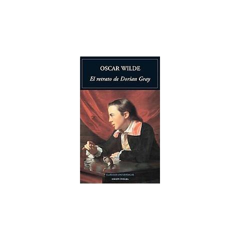El Retrato De Dorian Gray / The Picture of Dorian Gray (Translation) (Paperback)