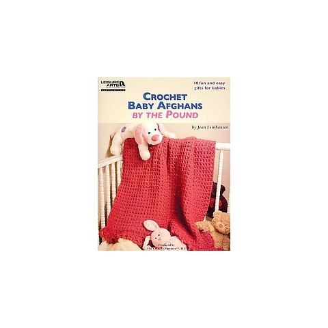 Crochet Baby Afghans by the Pound (Paperback)