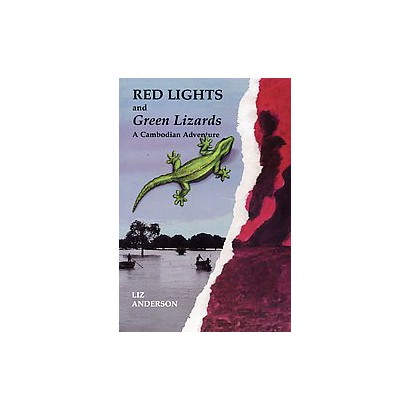 Red Lights and Green Lizards (Paperback)