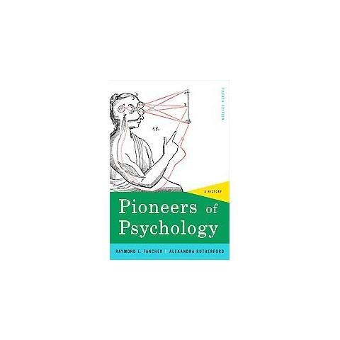 Pioneers of Psychology (Paperback)