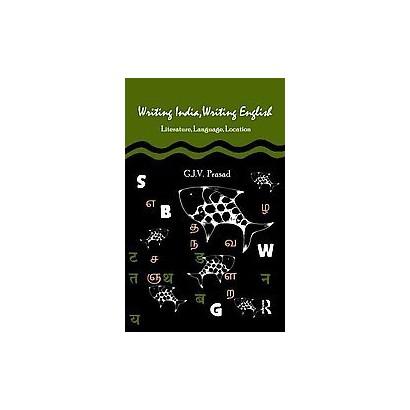 Writing India, Writing English (Hardcover)