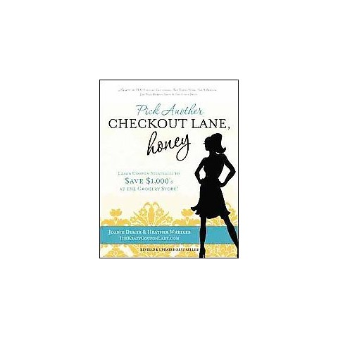 Pick Another Checkout Lane, Honey (Original) (Paperback)