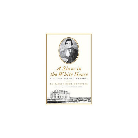 A Slave in the White House (Hardcover)