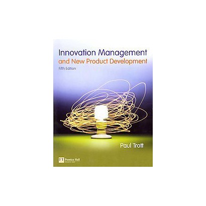 Innovation Management and New Product Development (Paperback)