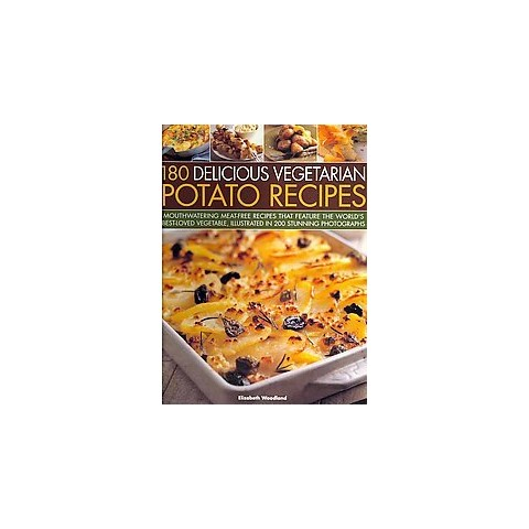 180 Delicious Vegetarian Potato Recipes (Paperback)
