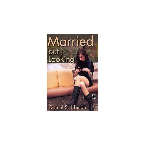 Married but Looking (Hardcover)