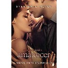 Amanecer / Breaking Dawn (Translation / Media Tie In) (Paperback)