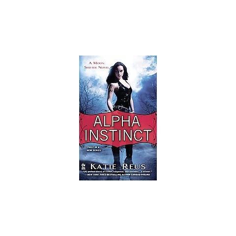 Alpha Instinct (Original) (Paperback)