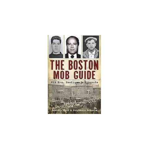 The Boston Mob Guide (Paperback)